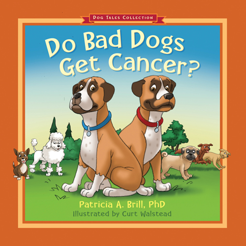 Do Bad Dogs get Cancer? bookcover