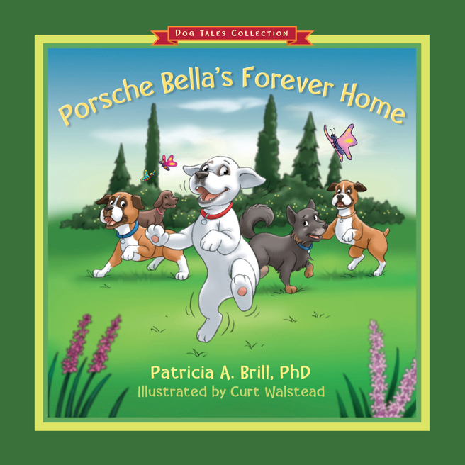Porsche Bella's Forever Home bookcover