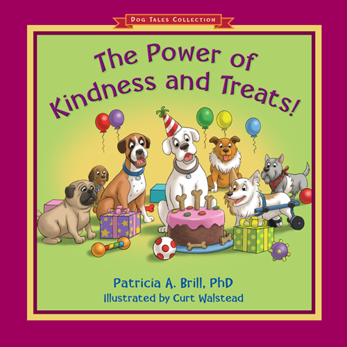The Power of Kindness and Treats! bookcover