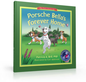 Cover for Porsche Bella's Forever Home