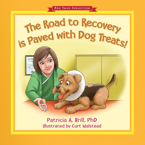 The Road to Recovery is Paved with Dog Treats bookcover